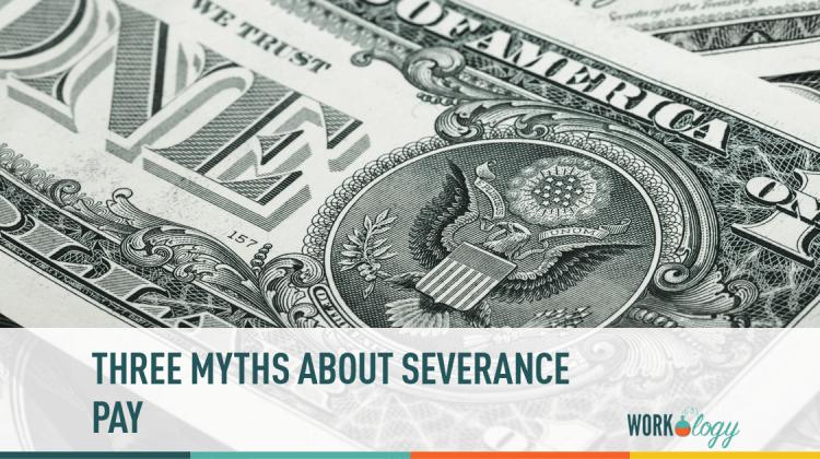 layoffs, severance, myths, pay