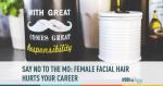 female, facial hair, hygiene, career