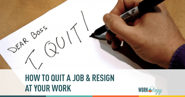 The Perfect Revenge: How to Quit a Job & Resign at Work | Workology