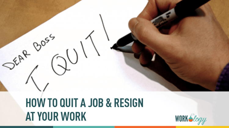 The Perfect Revenge How To Quit A Job Resign At Work Workology