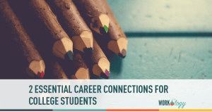 career, connections, college students