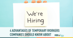 contract, temp workers, hiring, companies,