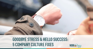 5 Company Culture Fixes to Reduce Workplace Stress