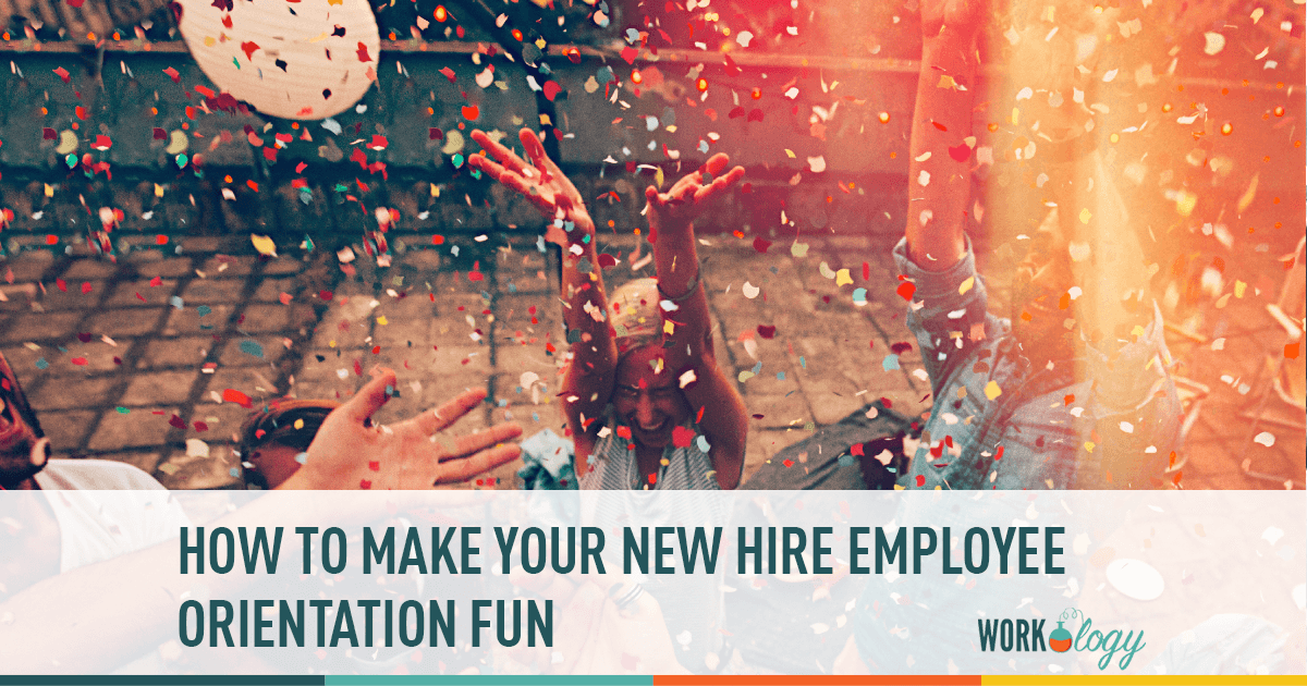 Making New Hire Orientation Fun For Your Employees