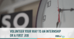 volunteer, internship, first job, job