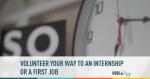volunteer, internship, first job, job