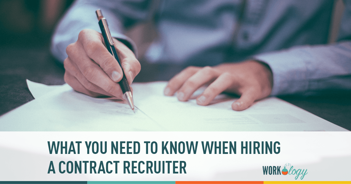 What Hr Needs To Know When Hiring A Contract Recruiter Workology
