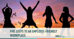 workplace, employee friendly, employee recognition