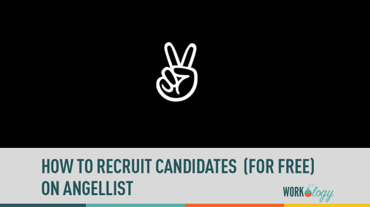 recruiting, social media, angel list, recruiting candidates, free recruiting