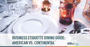 Business Dinner Etiquette: American vs. Continental Style Dining