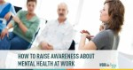 mental health, awareness, workplace, disability