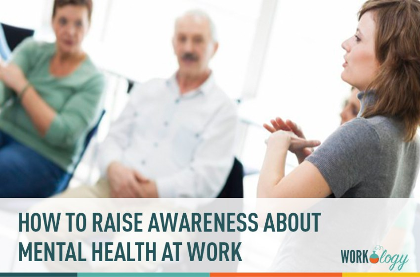 How to Raise Awareness About Mental Health in Your Workplace