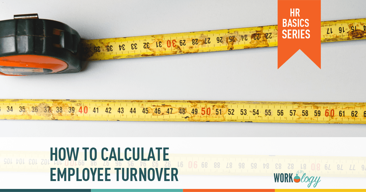 How to Calculate Employee Turnover | Workology