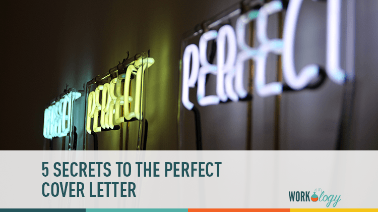 5 Secrets To The Perfect Cover Letter
