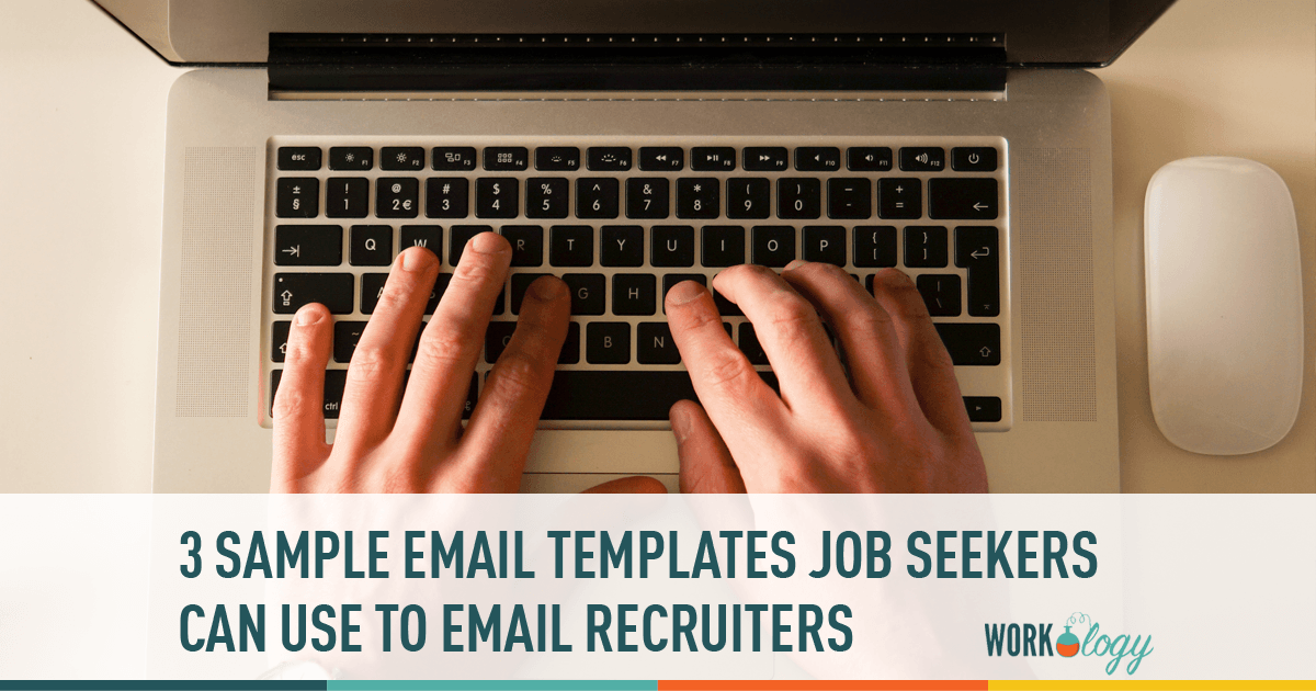 3 Sample Email Templates Job Seekers Can Send To A