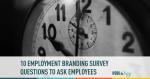 employement branding, surveys, employee engagement