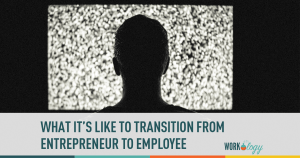 entrepreneur, employee, transition,