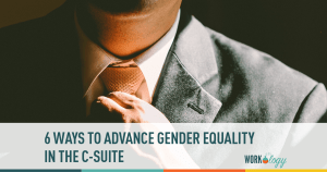 6 Ways to Advance Gender Equality in the C-Suite
