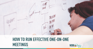 How To: Running Effective One-On-One Meetings