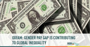 Gender Pay Gap Contributing to Global Inequality Says Oxfam