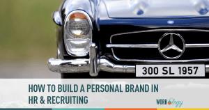 brand, personal brand, hr, recruiting