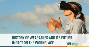 The History and Future of Wearable Tech at Work
