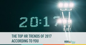 The Top HR Trends In 2017 — According to You