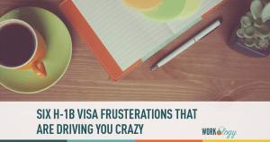 h1b, visa, frustrations, regulations
