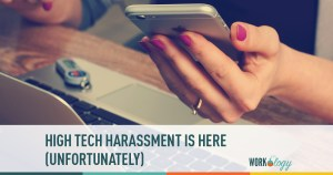 Hi Tech Sexual Harassment Is Here