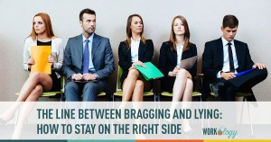 The Fine Line Between Bragging and Lying On Your Resume