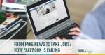 fake news, Facebook jobs