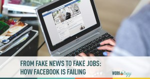 From Fake News to Fake Jobs: How Facebook Is Failing