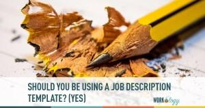 Should I Use a Job Description Template?