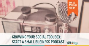 How to Start a Small Business Podcast