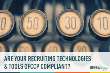 Are Your Recruiting Technologies & Tools OFCCP Compliant?