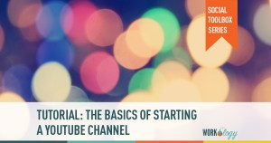 The Basics of Starting a Youtube Channel