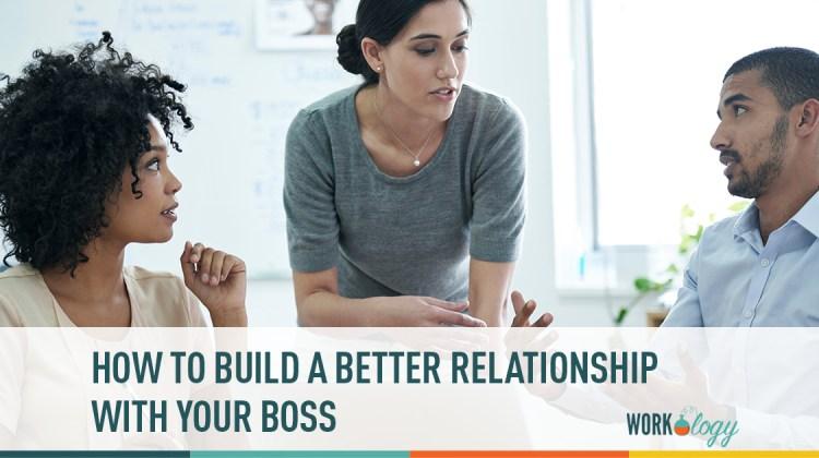 workplace relationships, better boss