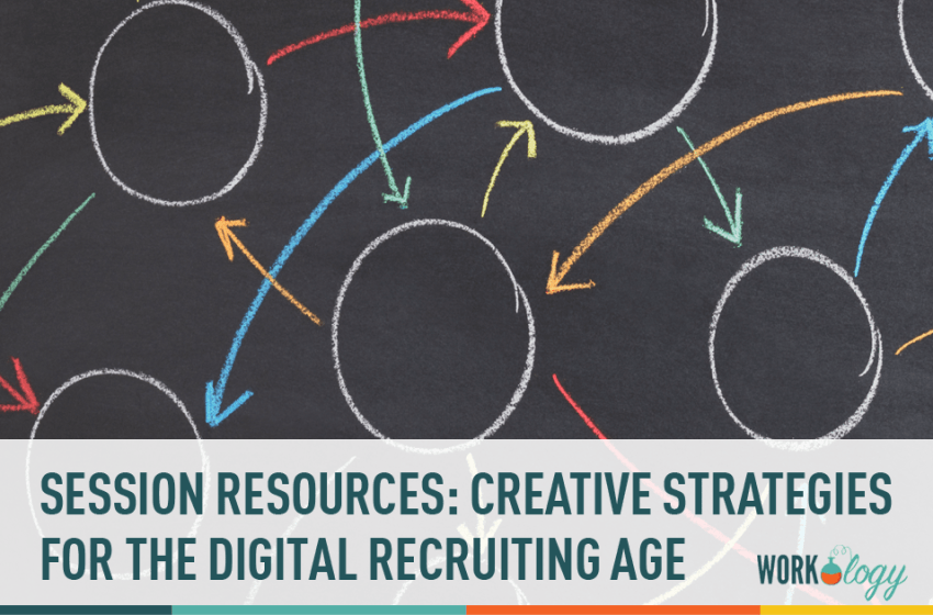 Session Resources: Creative Strategies for the Digital Recruiting Age #shrmtalent