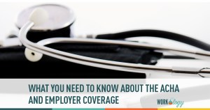 What You Need to Know About ACHA and Employer Coverage