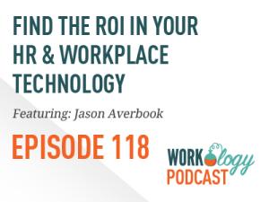 HR technology roi, workplace technology, technology roi, hr tech roi, Jason averbook