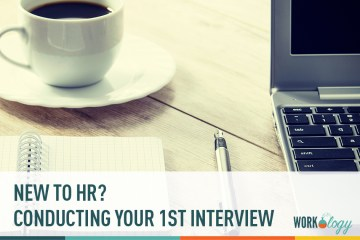 New to HR? Conducting Your First Interview