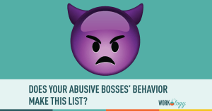 abuse at work, workplace abuse, abusive boss, abuse boss