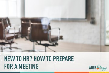 New to HR? How to Prepare for a Meeting