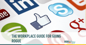 The Workplace Guide to Going Rogue