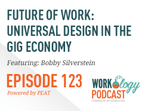 Ep 123: How the Freelance Economy Changes Universal Access for Employers