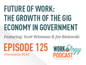 Ep 125 – The Place For Gig Economy in Government