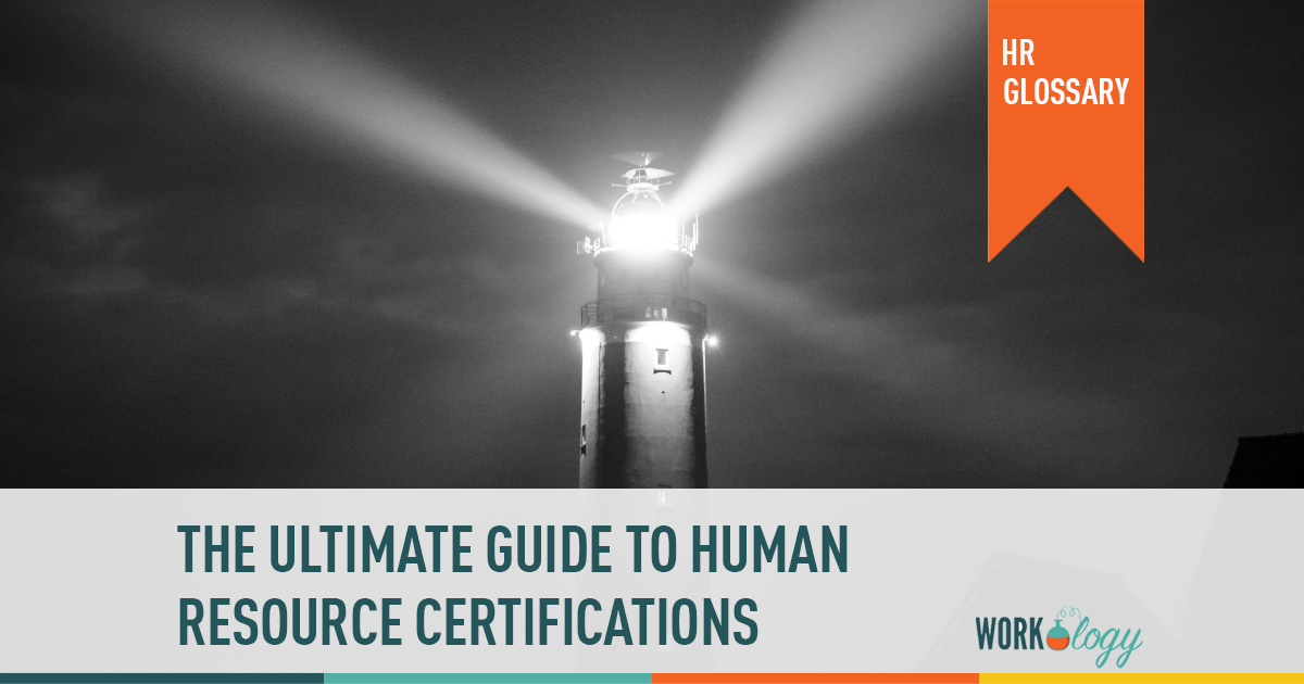 Your Ultimate Guide To Hr Certification Workology
