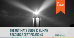 HR certifications, HR certification guide, HR certification, Human resources certification, human resources certifications