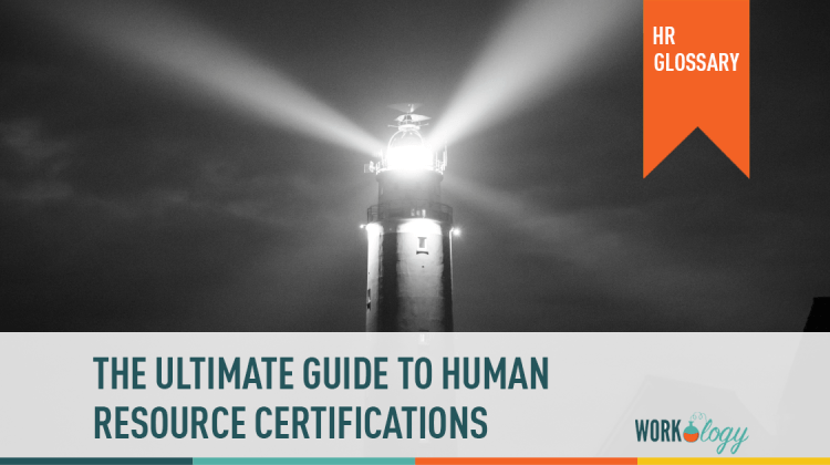 your ultimate guide to hr certification | workology