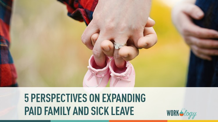 5 perspectives on expanding paid family and sick leave